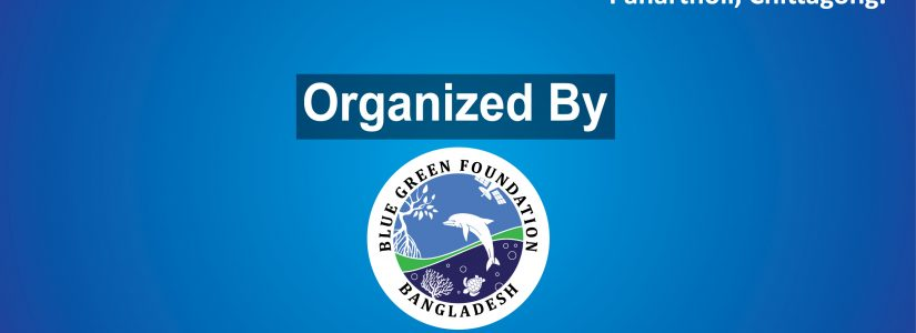 Ocean Literacy Campaign Launched By Blue Green Foundation Bangladesh